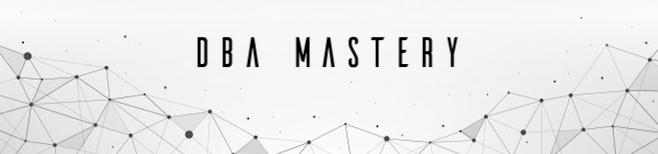 DBA Mastery
